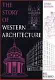 The Story of Western Architecture, Risebero, Bill, 0262681331