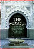 The Mosque, Frishman, Martin and Khan, Hasan-Uddin, 0500341338