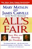 All's Fair, Mary Matalin and James Carville, 0684801337