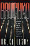 Bruchko, Bruce Olson, 0884191338