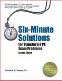 Six-Minute Solutions for Structural I PE Exam Problems, Subasic, Christine A., 1591261333
