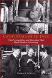 Cathedrals of Science, Patrick Coffey, 0195321340
