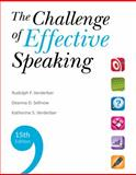 The Challenge of Effective Speaking, Verderber, Rudolph F. and Verderber, Kathleen S., 0495911348