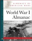 World War I Almanac, Woodward, David R., 0816071349