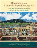 """Documents of the Coronado Expedition, 1539-1542 : """"They Were Not Familiar with His Majesty, nor Did They Wish to Be His Subjects"""", , 0826351344"""