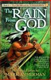 The Rain from God, Mark Ammerman, 0889651345