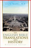 The English Bible Translations and History, John C. Greider, 1483621340