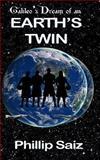 Galileo's Dream of an Earth's Twin, Phillip Saiz, 1493691341