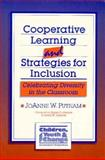 Cooperative Learning and Strategies for Inclusion : Celebrating Diversity in the Classroom, , 1557661340