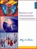 Business and Administrative Communication with CD, PowerWeb, and BComm Skill Booster, Locker, Kitty O., 0072551348