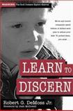 Learn to Discern, Robert G. DeMoss, 0310211344