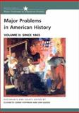 Major Problems in American History : Documents and Essays since 1865, Gjerde, Jon, 0618061347