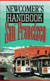 Newcomer's Handbook for San Francisco, Michael Bower, 0912301341