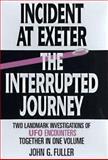 Incident at Exeter; Interrupted Journey, John G. Fuller, 1567311342