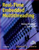 Real-Time Embedded Multithreading : Using ThreadX and ARM, Lamie, Edward L., 1578201349