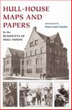Hull-House Maps and Papers : A Presentation of Nationalities and Wages in a Congested District of Chicago, Together with Comments and Essays on Problems Growing Out of the Social Conditions, Residents of Hull-House, 0252031342