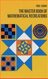 The Master Book of Mathematical Puzzles and Recreations, Fred Schuh, 0486221342