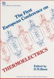 First European Conference on Thermoelectrics, European Conference on Thermoelectrics 1, David Michael Rowe, 0863411347