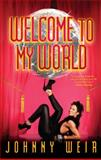 Welcome to My World, Johnny Weir, 145161134X