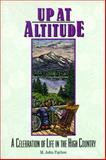 Up at Altitude, M. John Fayhee, 1555661343