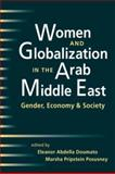 Women and Globalization in the Arab Middle East 9781588261342