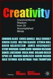 Creativity : Unconventional Wisdom from 20 Accomplished Minds, Meyers, Herbert M. and Gerstman, Richard, 0230001343