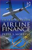 Airline Finance, Morrell, Peter S., 0754671348