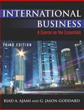 International Business, Ajami, Riad A. and Goddard, G. Jason, 0765631342