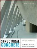 Structural Concrete : Theory and Design, Hassoun, M. Nadim and Al-Manaseer, Akthem, 1118131347