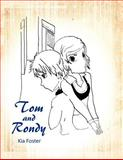 Tom and Rondy, Kia Foster, 1477201343