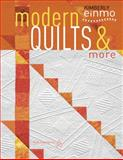 Modern Quilts and More, Kimberly Einmo, 1604601345