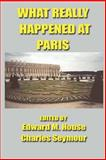 What Really Happened at Paris 9781931541343