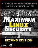 Maximum Linux Security 9780672321344