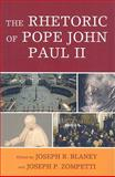 The Rhetoric of Pope John Paul II, , 0739121340