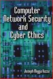 Computer Network Security and Cyber Ethics, Migga, Joseph, 0786411341