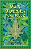 Pot Puzzle Fun Book, Dana Larson and Dan Lowehndorf, 0932551343