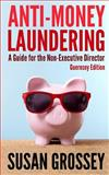 Anti-Money Laundering, Susan Grossey, 1475141343