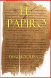 El Papiro (Primera Novela de la Trilogía el Papiro)., Diego Fortunato, 1499211341