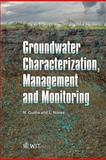 Groundwater Characterization, Management and Monitoring, Nunes, L. M. and Cunha, M. da Conceição, 1845641345