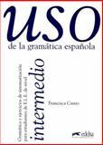 Uso de la Gramatica Espanola : Intermedio, Castro, Francisca, 8477111340