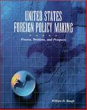 United States Foreign Policy-Making 9780155081345