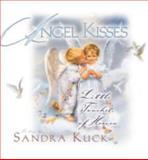 Angel Kisses, Sandra Kuck, 0736901345