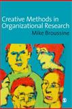 Creative Methods in Organizational Research 9781412901345