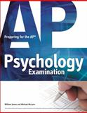 Preparing for the AP Psychology Examination, James, William and McLane, Michael, 1435461347