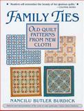 Family Ties, Nancilu B. Burdick, 1558531343
