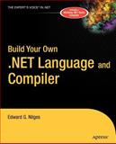 Build Your Own .NET Language and Compiler, Nilges, Edward G., 1590591348