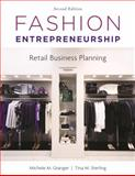 Fashion Entrepreneurship : Retail Business Planning, Granger, Michele and Sterling, Tina, 1609011341