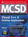Visual C ++ 6 Desktop Applications Study Guide, Syngress Media, Inc. Staff, 0072121343