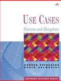 Use Cases : Patterns and Blueprints, Overgaard, Gunnar and Palmkvist, Karin, 0131451340