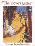 The Dove's Letter, Keith Baker, 0152241345
